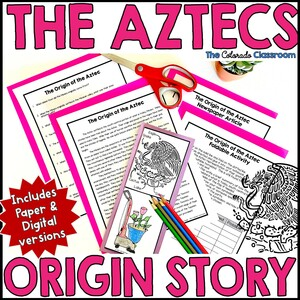 Aztec Origin Story shows the title and a copy of the lesson with an article, comprenhension questions, and a foldable craft.