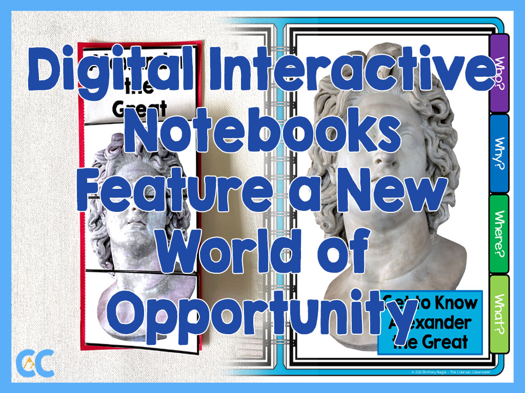 """A paper resource morphing into a digital resource with the text """"Digital Interactive Notebooks Feature a New World of Opportunity"""" on top, and The Colorado Classroom logo in the bottom left corner."""