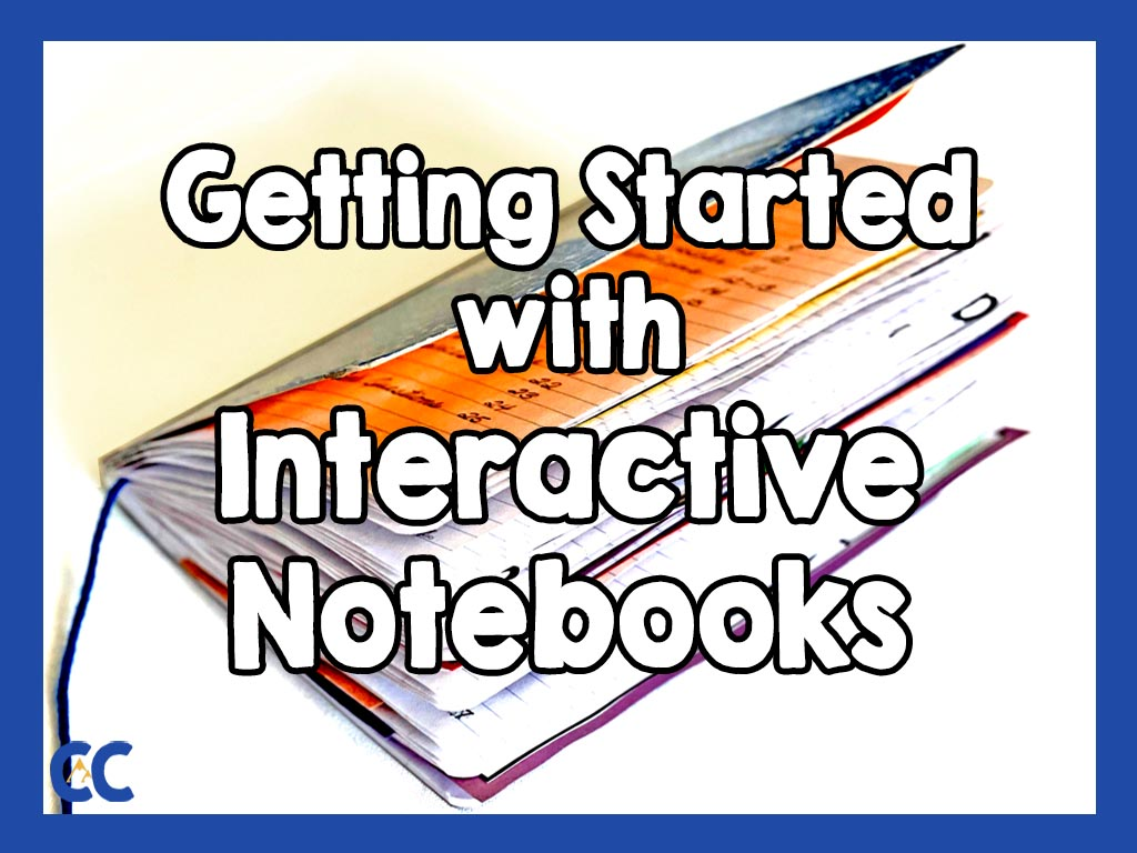 """A full, bulging interactive notebook with a string for a bookmark, laying on a white surface, with the text """"Getting Started with Interactive Notebooks"""" on top and The Colorado Classroom logo in the bottom left corner."""