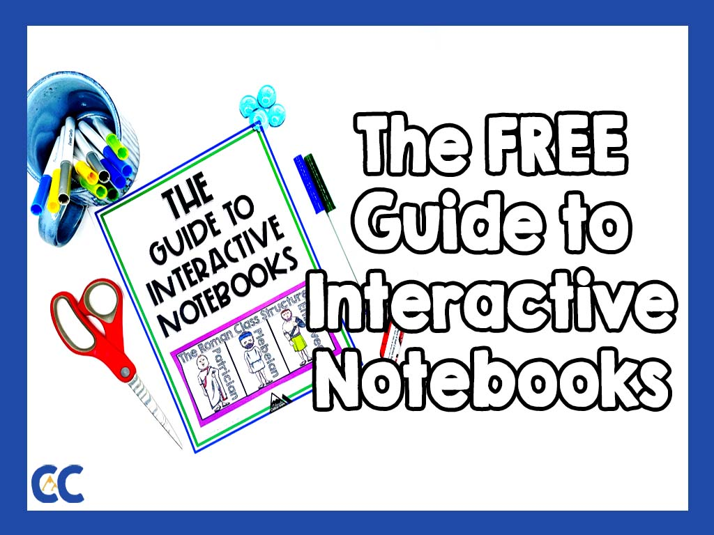 """The Guide to Interactive Notebooks is on a white surface with a mug of pens, scissors, pens, glue, and stylized polished rocks all staged around it. On top are the words, """"The FREE Guide to Interactive Notebooks."""" The Colorado Classroom logo is in the bottom left corner."""