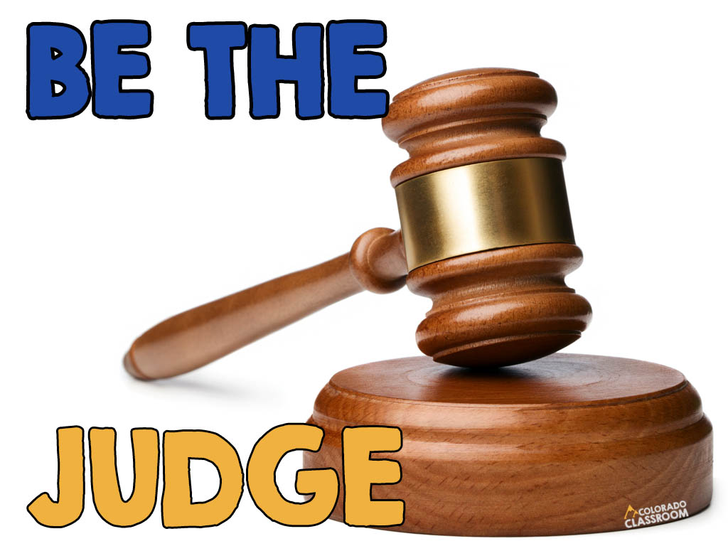 """A gavel and the text """"Be the Judge"""" with the logo """"Colorado Classroom"""" on the side."""