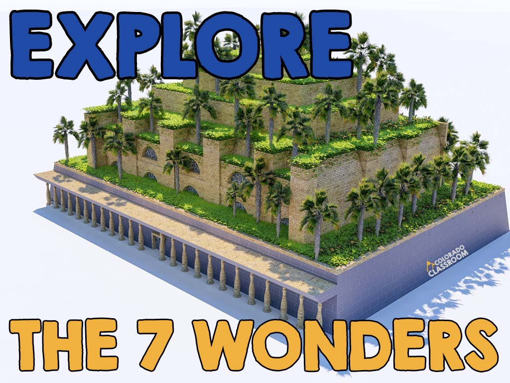 """A computer rendering of the Hanging Gardens of Baylon with the text """"Explore the 7 Wonders"""" on top and the logo """"Colorado Classroom"""" along the side."""